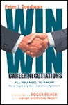 Win Win Career Negotiations: All You Need To Know About Negotiating Your Employment Agreement
