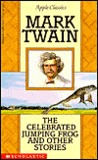 Celebrated Jumping Frog And Other Stories By Mark Twain