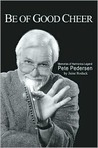 Be of Good Cheer: Memories of Harmonica Legend Pete Pedersen