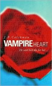 Vampire Heart by J.B. Calchman