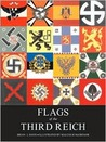 Flags of the Third Reich (Special Editions (Military))