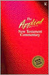 Applied New Testament Commentary by Tom Hale