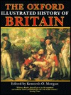 The Oxford Illustrated History of Britain by Kenneth O. Morgan