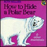 How to Hide a Polar Bear and Other Mammals