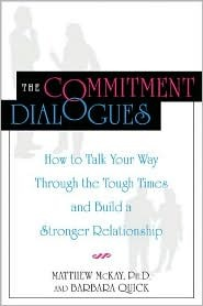 The Commitment Dialogues by Matthew McKay