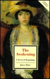 The Awakening: A Novel of Beginnings