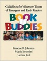 Book Buddies: Guidelines for Volunteer Tutors of Emergent and Early Readers
