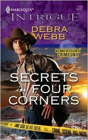 Secrets In Four Corners (Kenner County Crime Unit, #1) by Debra Webb