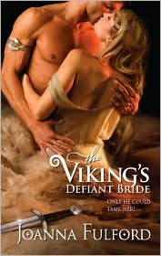The Viking's Defiant Bride by Joanna Fulford