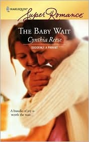 The Baby Wait by Cynthia Reese