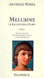Melusine: A Ballad and a Diary (1982-1987)