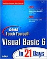 Teach Yourself Visual Basic 6 in 21 Days
