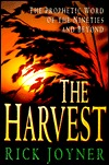 The Harvest by Rick Joyner