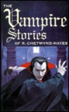 The Vampire Stories of R. Chetwynd-Hayes
