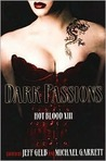 Dark Passions (Hot Blood, #13)