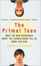 Primal Teen by Barbara Strauch