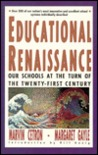 Educational Renaissance: Our Schools at the Turn of the Twenty-First Century