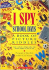 School Days (I Spy by Jean Marzollo