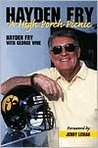 Hayden Fry: A High Porch Picnic