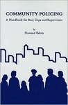 Community Policing : A Handbook for Beat Cops and Supervisors (Criminal Justice Press Project)