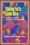 Making Facts Come Alive: Choosing Quality Nonfiction Literature K-8