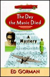 The Day The Music Died by Ed Gorman