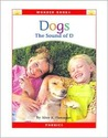 Dogs: The Sound of D (Wonder Books)