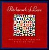 Patchwork of Love: Creating Freindships Piece by Piece