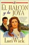 Halcon y la joya, El: Hawk and the Jewel, The (Romance:)