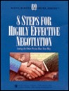 8 Steps for Highly Effective Negotiation: Letting the Other Person Have Your Way