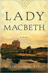 Lady Macbeth by Susan Fraser King