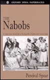 The Nabobs: A Study of the Social Life of the English in Eighteenth Century India