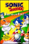 Sonic the Hedgehog: Friend or Foe