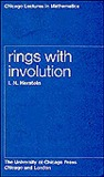 Rings with Involution