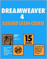Dreamweaver 4 Weekend Crash Course