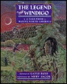 The Legend of the Windigo: 2a Tale from Native North America