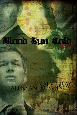 Blood Run Cold by Aleksandr Voinov