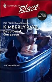 Drop Dead Gorgeous by Kimberly Raye
