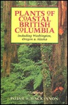 Plants of Coastal British Columbia Including Washington Orego... by Jim Pojar