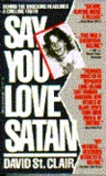 Say You Love Satan