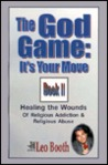 The God Game: It's Your Move
