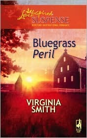 Bluegrass Peril by Virginia Smith