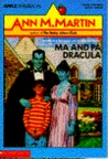 Ma and Pa Dracula by Ann M. Martin