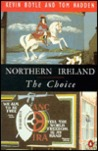 Northern Ireland: The Choice