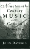 Nineteenth-Century Music & the German Romantic Ideology