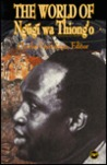 The World of Ngũgĩ wa Thiong'o