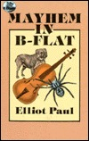 Mayhem in B-Flat by Elliot Paul