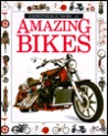 Amazing Bikes (Eyewitness Junior)