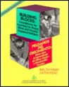Building Blocks: Foundations for Learning for Young Blind and Visually Impaired Children/Peldanos Del Crecimiento : Bases Para El Aprendizaje De Nin
