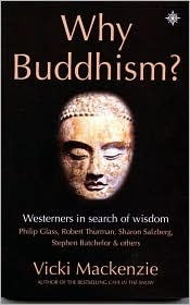 Why Buddhism? by Vicki Mackenzie